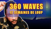 12 semaines de loup 360 waves