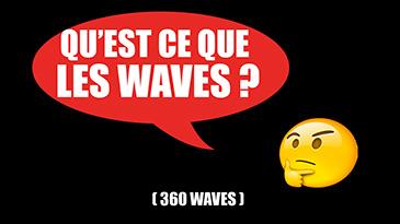 qu'est ce que les waves
