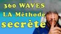 la méthode secrète 360 waves