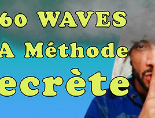 360 WAVES: LA METHODE SECRETE